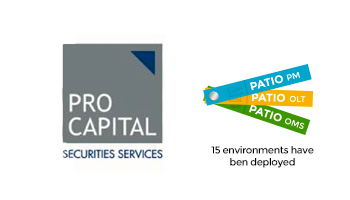 References -Pro Capital uses PATIO PM, PATIO OMS and PATIO OLT